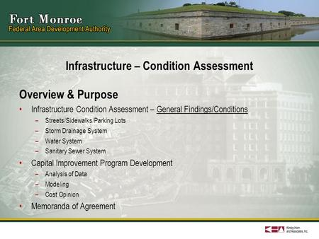 Infrastructure – Condition Assessment Overview & Purpose Infrastructure Condition Assessment – General Findings/Conditions –Streets/Sidewalks/Parking Lots.