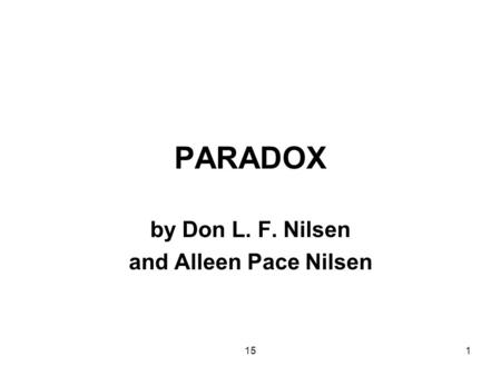151 PARADOX by Don L. F. Nilsen and Alleen Pace Nilsen.