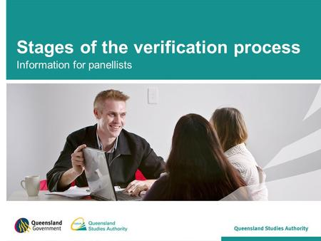 Stages of the verification process Information for panellists.