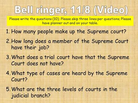 1.How many people make up the Supreme court? 2.How long does a member of the Supreme Court have their job? 3.What does a trial court have that the Supreme.