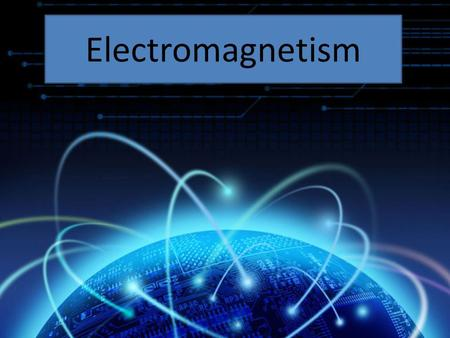 Electromagnetism. The branch of physics that deals with the relationship between magnetism and electricity.