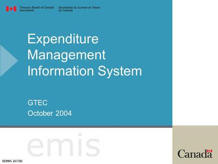 Expenditure Management Information System GTEC October 2004 emis RDIMS 267386.