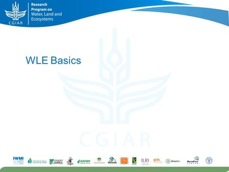 WLE Basics Photo: Prue Loney/IWMI. A program of Strategic Research Portfolios (SRPs)…. Irrigated Systems Rainfed Systems Resource Recovery and Reuse River.