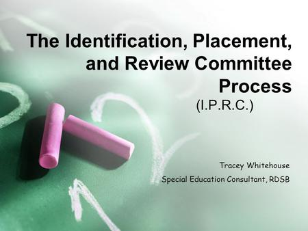 The Identification, Placement, and Review Committee Process