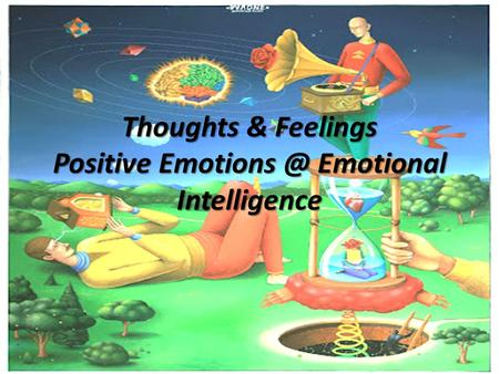 Thoughts & Feelings Positive Emotional Intelligence.