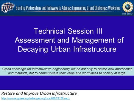 Restore and Improve Urban Infrastructure  Technical Session III Assessment and Management of Decaying.