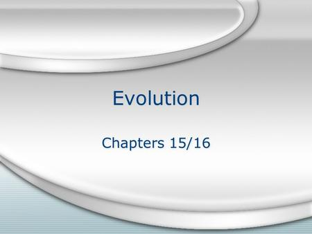 Evolution Chapters 15/16. Intro Video https://youtu.be/FpfAZaVhx3k?list =PLISBHwlJXpn2bmLjfiShKcIHpBP cov24Ohttps://youtu.be/FpfAZaVhx3k?list =PLISBHwlJXpn2bmLjfiShKcIHpBP.
