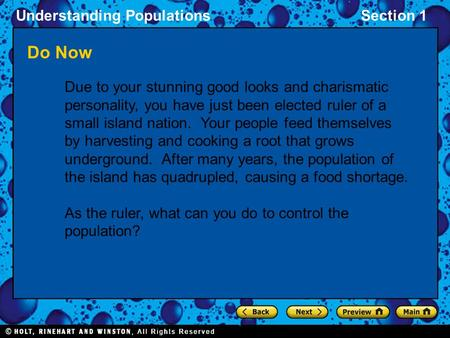 Understanding PopulationsSection 1 Do Now Due to your stunning good looks and charismatic personality, you have just been elected ruler of a small island.