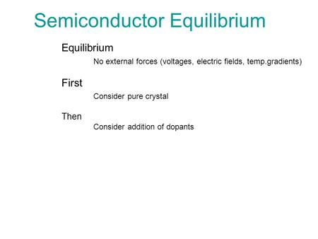 Semiconductor Equilibrium