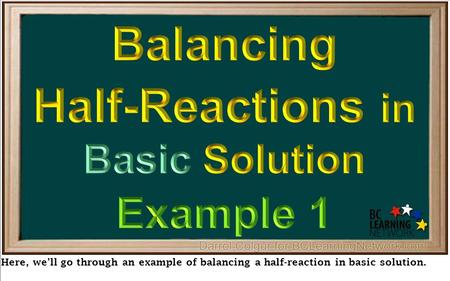 Balancing Half-Reactions in Basic Solution