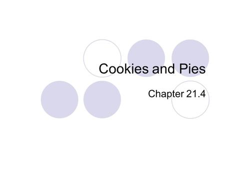 Cookies and Pies Chapter 21.4.