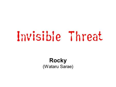 Invisible threat Rocky (Wataru Sarae). microwaves Fill in the blank! www.CartoonStock.com.