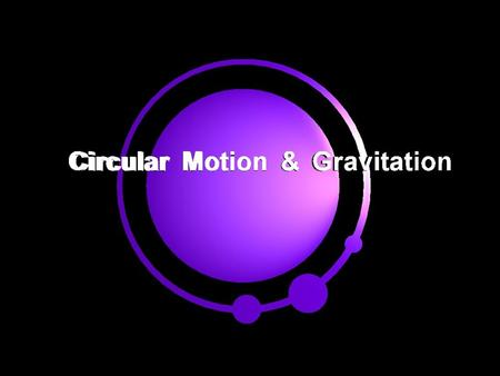 Uniform Circular Motion Motion in a circular path at constant speed Speed constant, velocity changing continually Velocity changing direction, so there.