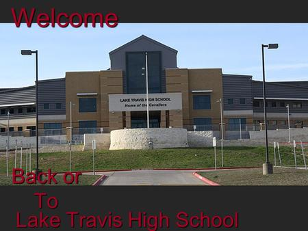 Lake Travis High School Welcome Back or To. Welcome to Mr. Shoemaker's APUSH Class *Make sure your cell phones are off or on silent mode* Thanks The Management.