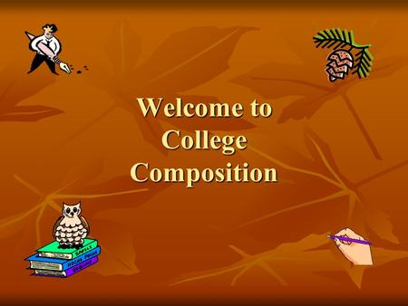 unit 8 cm107 college composition i Ap english language and composition course description, effective fall 2014 about the college board the college board is a mission-driven not-for-profit organization that connects students to college success and opportunity.