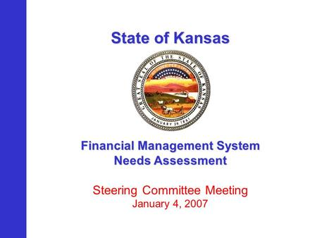 State Of Kansas Financial Management System Needs Assessment