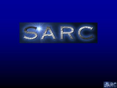 SARC Initially the North American Consortium of CTOS 501.c.3 organization Incorporated November 2003.