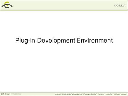 Plug-in Development Environment. Session Outline Tools Installation Configuration New Project Basic Debugging Remote Debugging.