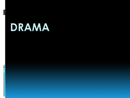 The art of composing, writing, acting, or producing plays Drama.