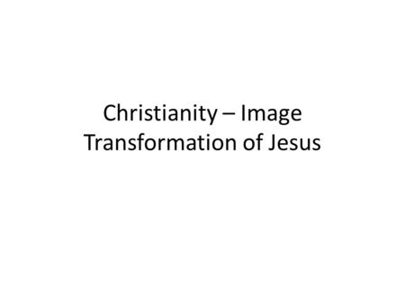 Christianity – Image Transformation of Jesus. Chi-Rho monogram – ca 340.
