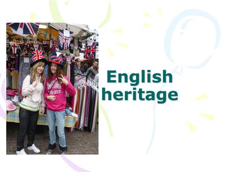 English heritage. The journey through England 1st day – Canterbury & GreenwichCanterburyGreenwich 2nd day – Windsor &Windsor Madame Tussaud´s Museum 3rd.