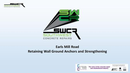 Earls Mill Road Retaining Wall Ground Anchors and Strengthening.