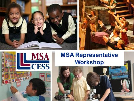 1 MSA Representative Workshop. MSA Representative Workshop Assuring Middle States Quality January 29, 2015 Columbia Union.