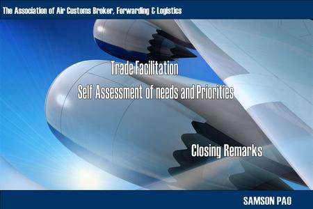 The Association of Air Customs Broker, Forwarding & Logistics.