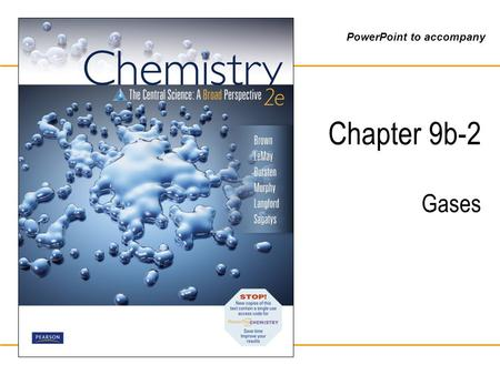 PowerPoint to accompany Chapter 9b-2 Gases. Brown, LeMay, Bursten, Murphy, Langford, Sagatys: Chemistry 2e © 2010 Pearson Australia Dalton's Law of Partial.
