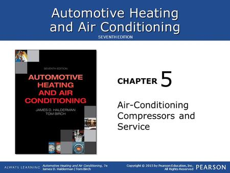 5 Air-Conditioning Compressors and Service.