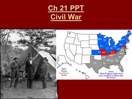 Ch 21 PPT Civil War.