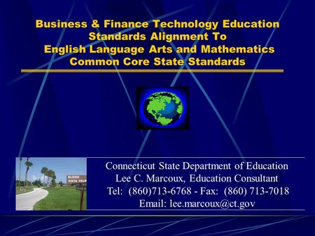 Business & Finance Technology Education Standards Alignment To English Language Arts and Mathematics Common Core State Standards Connecticut State Department.