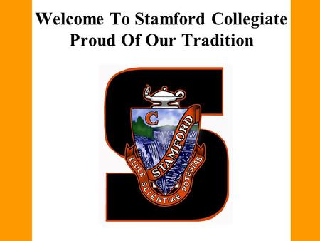 Welcome To Stamford Collegiate Proud Of Our Tradition.
