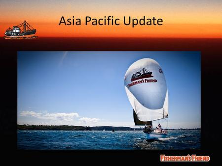 Asia Pacific Update. Asia Pacific region 25% of all in market sales & Nearly 30% of shipments 2012.