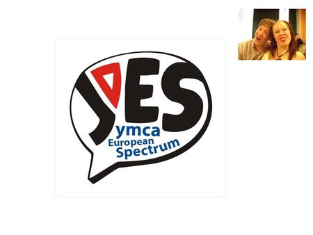 WHAT IS YES? A group of young people (aged 16-30) Meets once a year to discuss issues of importance to young people - and to prepare for the General Assembly.