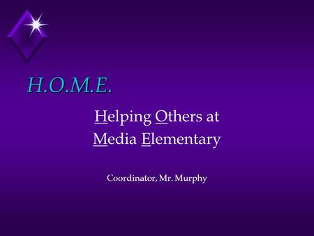 H.O.M.E. Helping Others at Media Elementary Coordinator, Mr. Murphy.