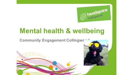 Mental health & wellbeing Community Engagement Collingwood.
