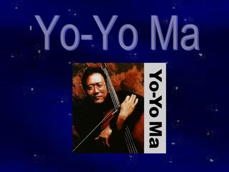 Yo-Yo Ma is one of the world's most sought-after cellists. He has performed all over the world, both as a soloist and as a symphony player. Quick Facts: