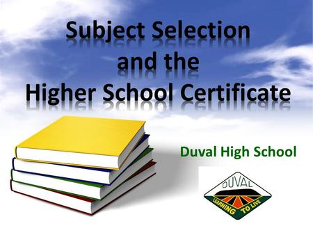 Duval High School. Record of School Achievement, awarded to all eligible students when they leave school. An exit credential ie issued when students.