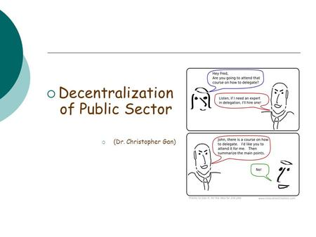  Decentralization of Public Sector  (Dr. Christopher Gan)