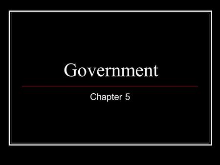 Government Chapter 5. Section 1 Political Parties A political party can be defined in two ways: 1. A group of persons who seek to control government.