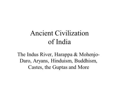 Ancient Civilization of India