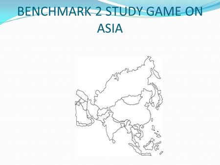 BENCHMARK 2 STUDY GAME ON ASIA. This Asian nation is an excellent example of an archipelago… Indonesia, Japan, Philippines.