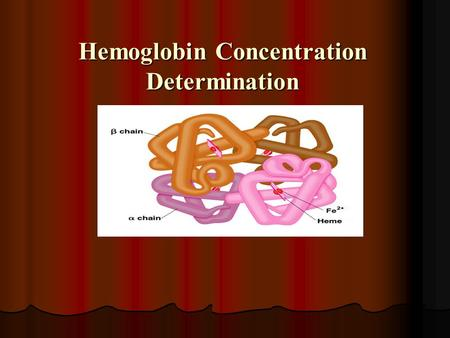 Hemoglobin Concentration Determination