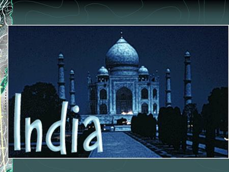 India Facts and stuff Official name - Republic of India Capital - New Delhi Population - 966,783,171 Life expectancy - 62 Literacy rate -52% Official.