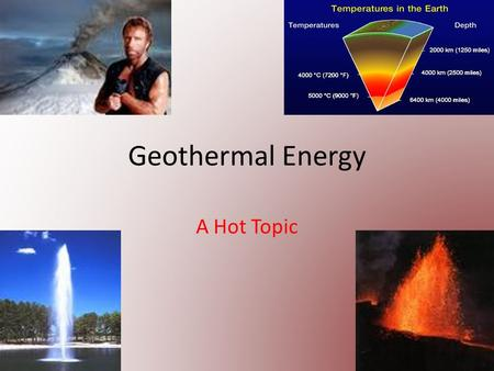 Geothermal Energy A Hot Topic.