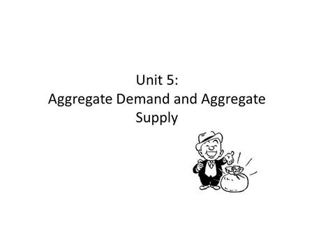 Unit 5: Aggregate Demand and Aggregate Supply. Smith's Circular Flow Diagram The circular-flow diagram presents a visual model of the economy. First,