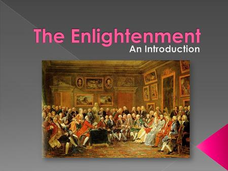 The Enlightenment An Introduction.