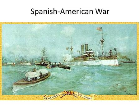 "Spanish-American War. Monroe Doctrine President James Monroe warned European countries not to interfere in the Western Hemisphere ""The American continents…are."
