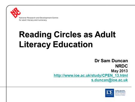 Reading Circles as Adult Literacy Education Dr Sam Duncan NRDC May 2013